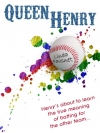 Baltimore, Baseball, and Gay Love: Queen Henry Touches all the Bases